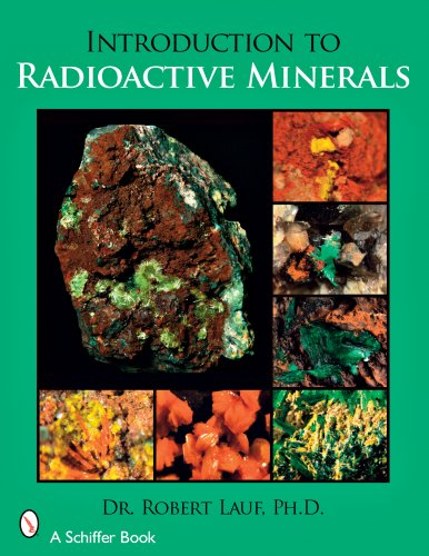 9780764329128: Introduction to Radioactive Minerals