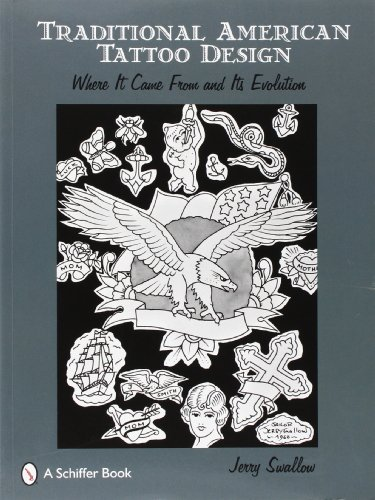 9780764329135: Traditional American Tattoo Design: Where It Came from and Its Evolution