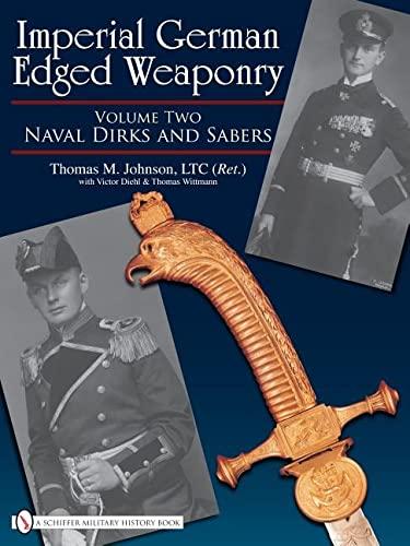Imperial German Edged Weaponry, Vol. 2