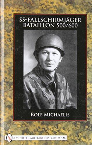 9780764329449: SS-Fallschirmjager-Bataillon 500/600