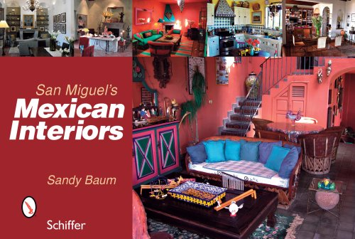 9780764329470: San Miguel's Mexican Interiors