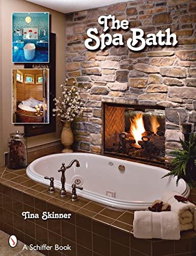 9780764329531: The Spa Bath