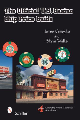 The official U.S. casino chip price guide: Campiglia, James ; Wells, Steve