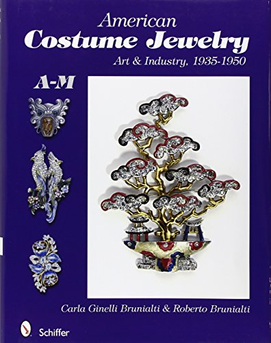 9780764329821: American Costume Jewelry: Art & Industry, 1935-1950, A-M