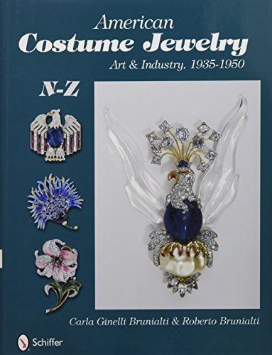 9780764329838: American Costume Jewelry: Art & Industry, 1935-1950, N-Z