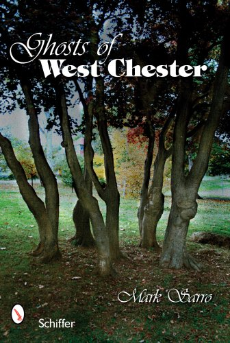 9780764329968: Ghosts of West Chester, Pennsylvania