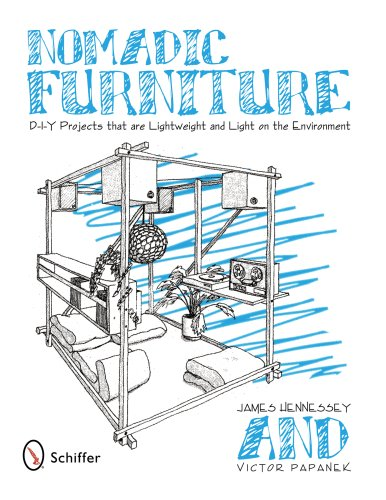 9780764330247: Nomadic Furniture: D-I-Y Projects That Are Lightweight & Light on the Environment: D.I.Y Projects That Are Lightweight and Light on the Environment