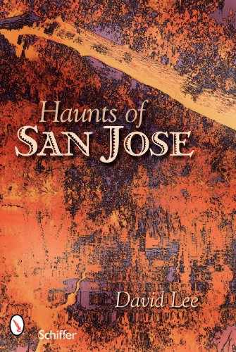 9780764330292: Haunts of San Jose: California