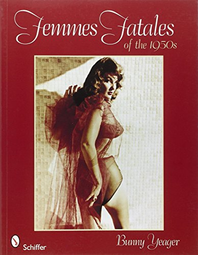 Femmes Fatales of the 1950s: Yeager, Bunny