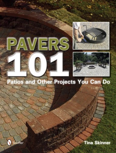 9780764330537: Pavers 101: Patios and Other Projects You Can Do