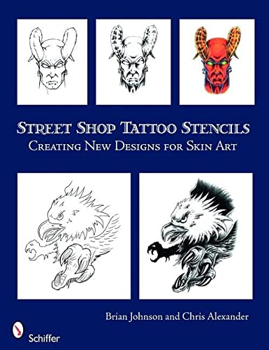 9780764330599: Street Shop Tattoo Stencils: Creating New Designs for Skin Art