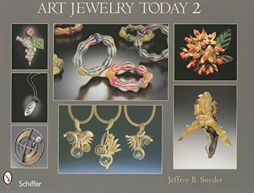Art Jewelry Today 2: Snyder, Jeffrey B.