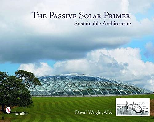 9780764330704: The Passive Solar Primer: Sustainable Architecture
