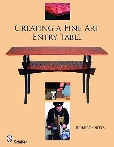 9780764330711: Creating a Fine Art Entry Table: A Master Class