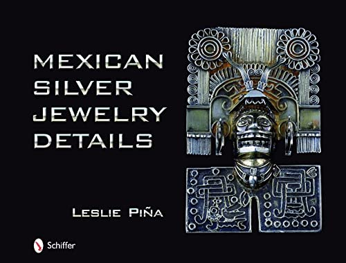 9780764330810: Mexican Silver Jewelry Details