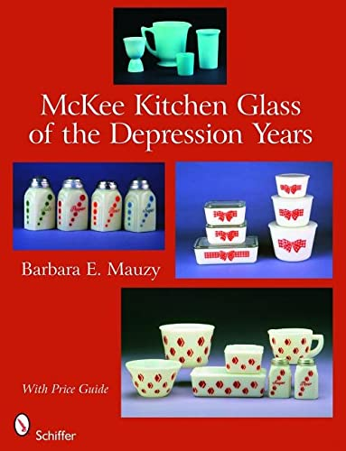 9780764330841: McKee Kitchen Glass of the Depression Years