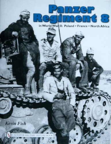 Panzer Regiment 8 (Hardcover): Kevin Fish
