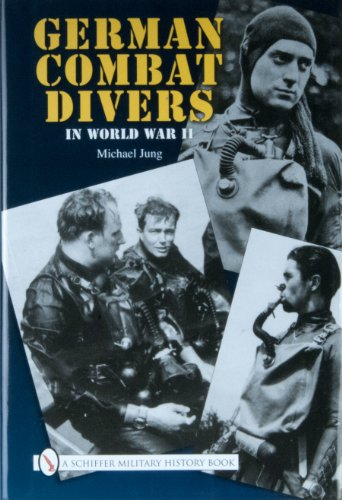 German Combat Divers in World War II: Jung, Michael
