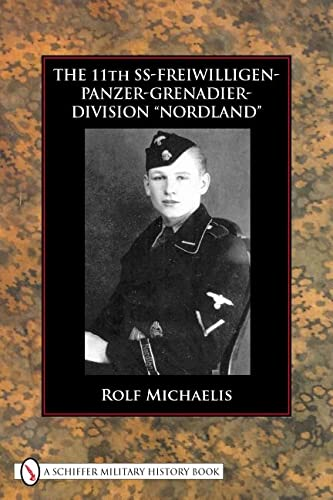 9780764331008: The 11th SS-Freiwilligen-Grenadier-Division