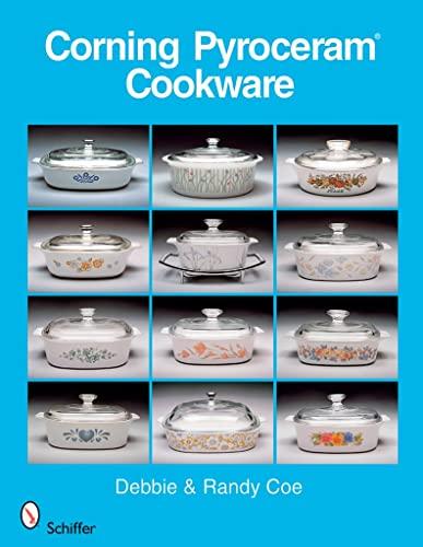 9780764331398: Corning Pyroceram Cookware