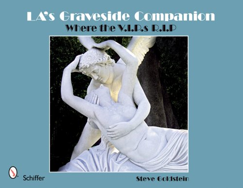 9780764331541: LA's Graveside Companion: Where the V.I.P.s R.I.P.