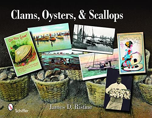 Clams, Oysters, & Scallops: A Postcard and Trade Card: Illustrated Album: Ristine, James D.