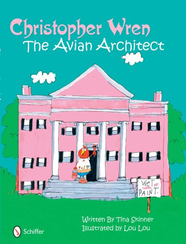 Christopher Wren: The Avian Architect: Tina Skinner