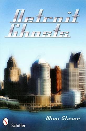 9780764331794: Detroit Ghosts