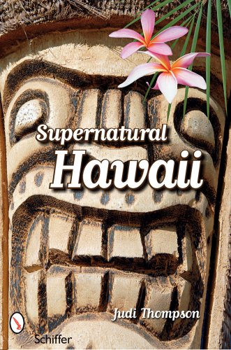 Supernatural Hawaii: Judi Thompson; Introduction-Katharine