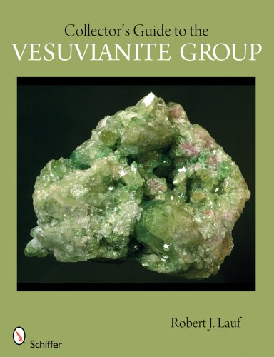 9780764332159: Collector's Guide to the Vesuvianite Group (Schiffer Earth Science Monographs)