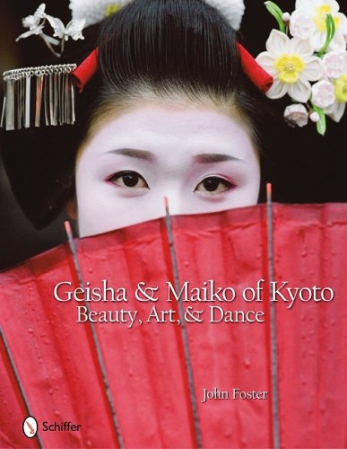 9780764332210: Geisha & Maiko of Kyoto: Beauty, Art, & Dance