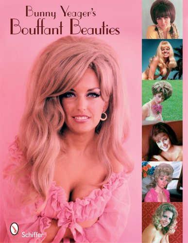 9780764332258: Bunny Yeager's Bouffant Beauties