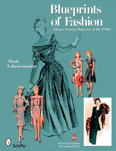 9780764332272: Blueprints of Fashion: Home Sewing Patterns of the 1940s