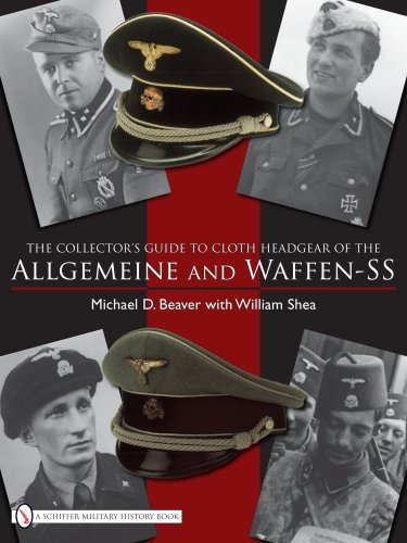 9780764332302: The Collector's Guide to Cloth Headgear of the Allgemeine and Waffen-SS: