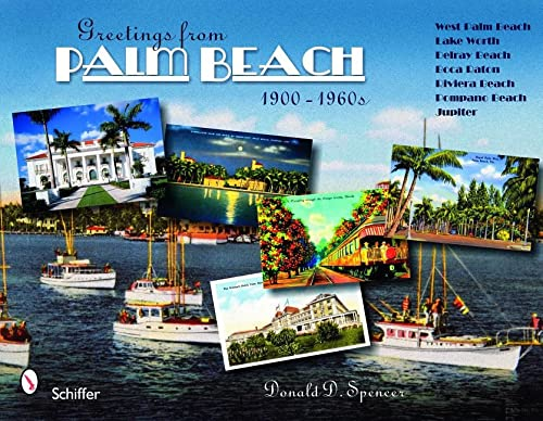 Greetings from Palm Beach, Florida, 1900-1960s