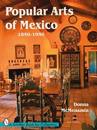 9780764332845: Popular Arts of Mexico, 1850-1950