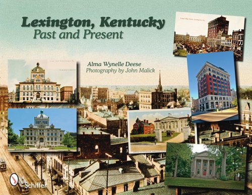 Lexington, Kentucky : Past and Present