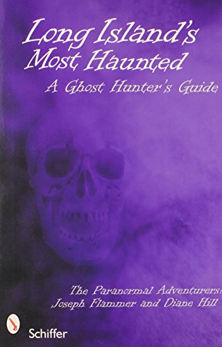 9780764332937: Long Island's Most Haunted: A Ghost Hunter's Guide