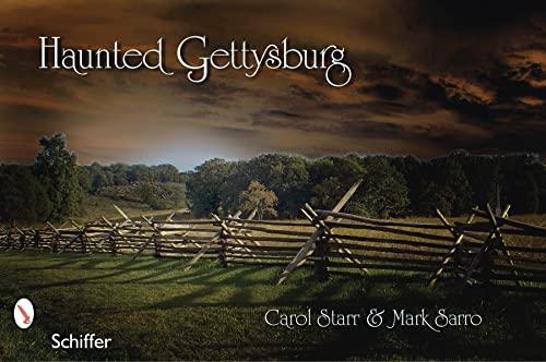 9780764333101: Haunted Gettysburg