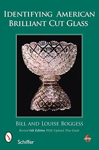 9780764333187: Identifying American Brilliant Cut Glass