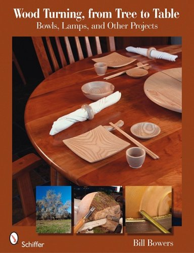 9780764333354: Wood Turning, from Tree to Table: Bowls, Lamps, & Other Projects
