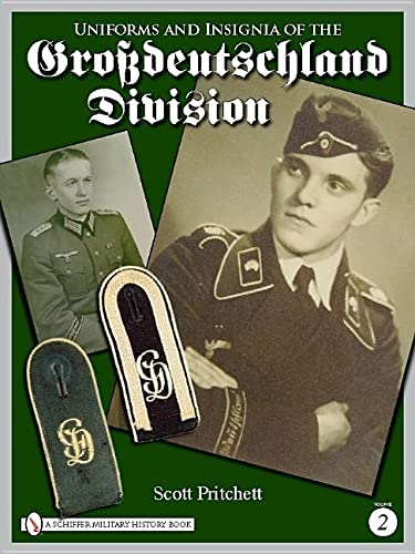 9780764333439: Uniforms and insignia of the Grossdeutschland Division, Vol. 2