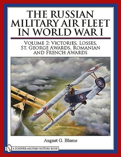 Russian Military Air Fleet in World War,: Blume, August G.;