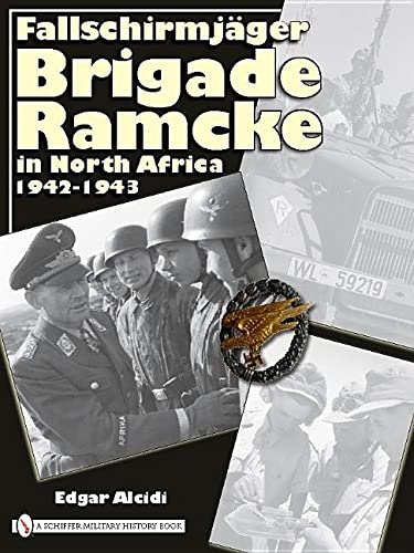 9780764333538: Fallschirmjager Brigade Ramcke in North Africa, 1942-1943