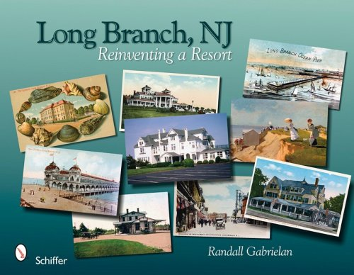 Long Branch, New Jersey : Reinventing a Resort