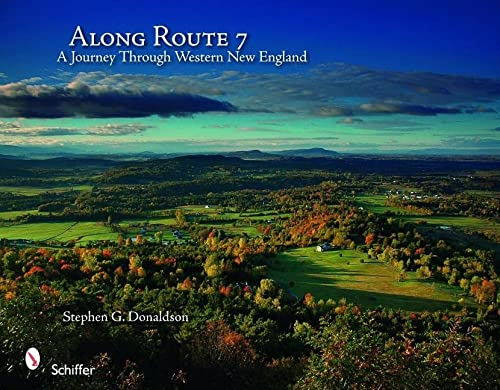 Along Route 7 : A Journey Through Western New England