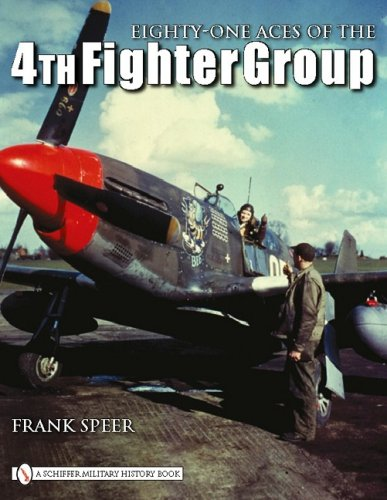 Eighty-One Aces of the 4th Fighter Group: Speer, Frank