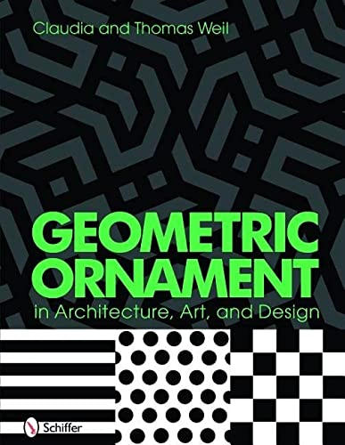 9780764333798: Geometric Ornament in Architecture, Art & Design