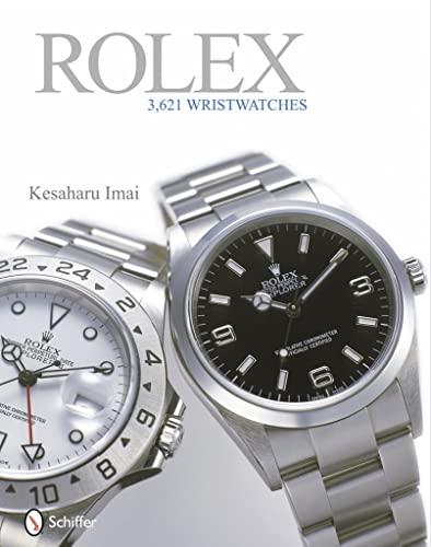 Rolex: 3,621 Wristwatches: Kesaharu Imai