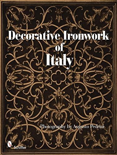 9780764333996: Decorative Ironwork of Italy